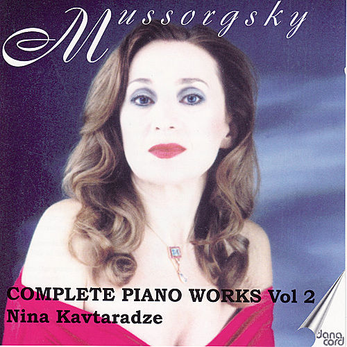 Mussorgsky: Piano Music Vol. 2 by Nina Kavtaradze