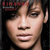 Disturbia by Rihanna