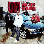 Re-up Gang by Re-Up Gang