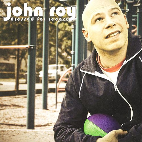 Dressed For Recess by John Roy