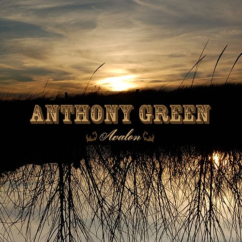 Avalon by Anthony Green