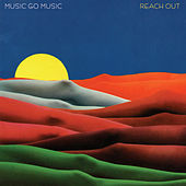 Reach Out by Music Go Music