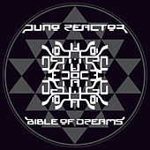 Bible Of Dreams von Juno Reactor