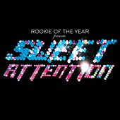 Sweet Attention by Rookie Of The Year