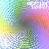 Flashback by Christy Love