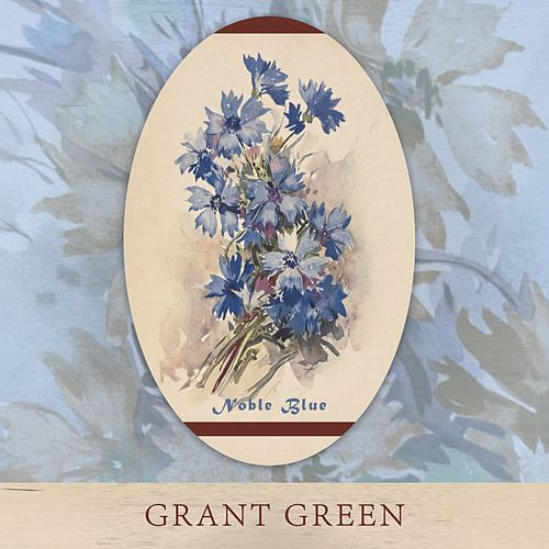 Noble Blue von Grant Green