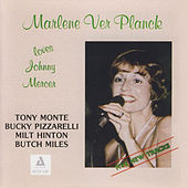 Loves Johnny Mercer by Marlene Ver Planck