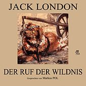 Der Ruf der Wildnis by Jack London