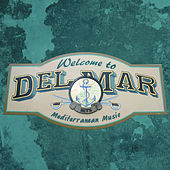 Welcome to Del Mar by Various Artists