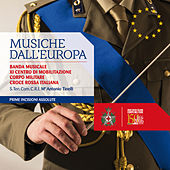 Musiche dall'Europa by Banda Militare CRI - XI Centro Mob.