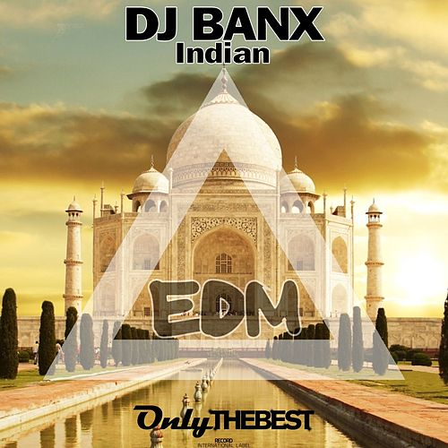 Indian by DJ Banx