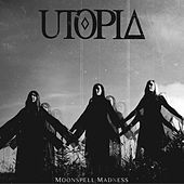 Moonspell Madness by Utopia