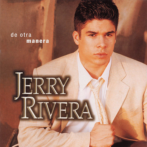 De Otra Manera by Jerry Rivera