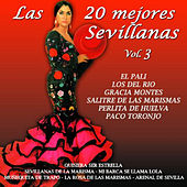Las 20 Mejores Sevillanas Vol. 3 by Various Artists