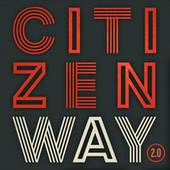 2.0 by Citizen Way