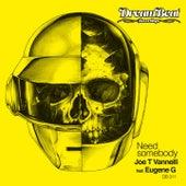 Need Somebody by Joe T. Vannelli
