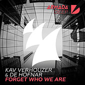 Forget Who We Are by Kav Verhouzer