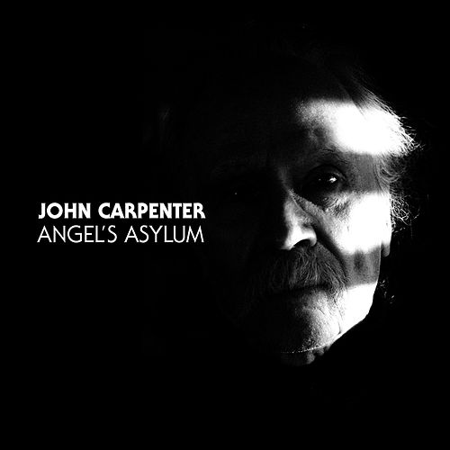 Angel's Asylum by John Carpenter