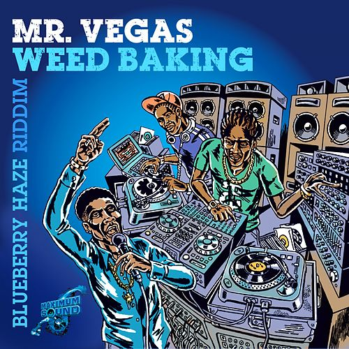 Weed Baking by Mr. Vegas