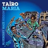 Maria by Taïro