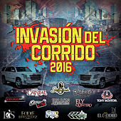 Invasión Del Corrido 2016 by Various Artists