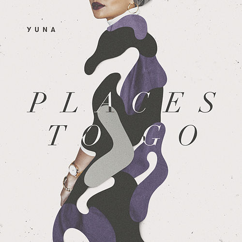 Places To Go by Yuna