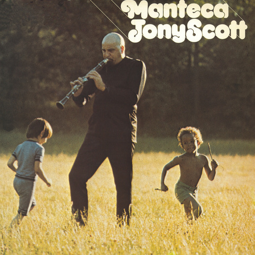 Manteca by Tony Scott