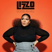 Good As Hell by Lizzo