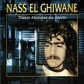 Transe musique du Maroc by Nass El Ghiwane