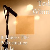 Balance: The Performance Tracks by Ted Winn