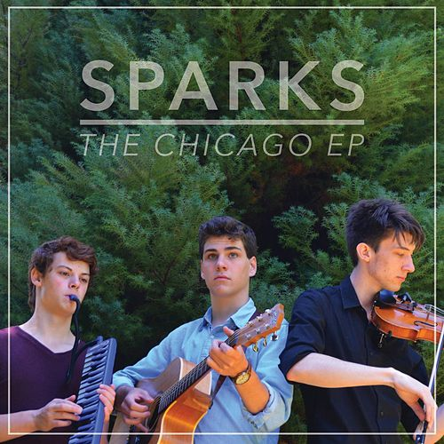 The Chicago EP by Sparks