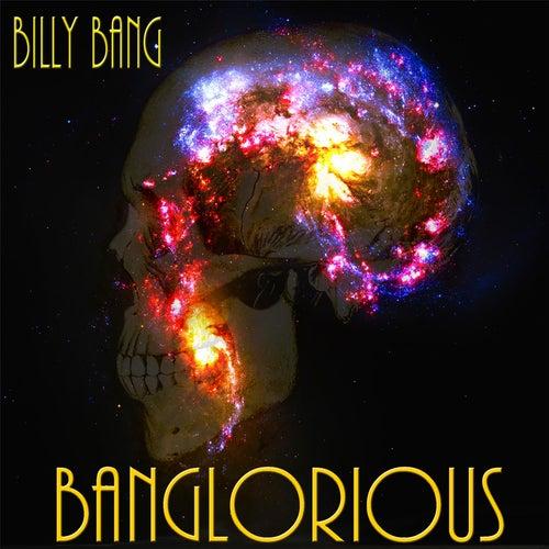Banglorious by Billy Bang