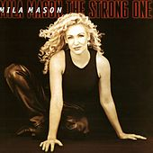 The Strong One by Mila Mason