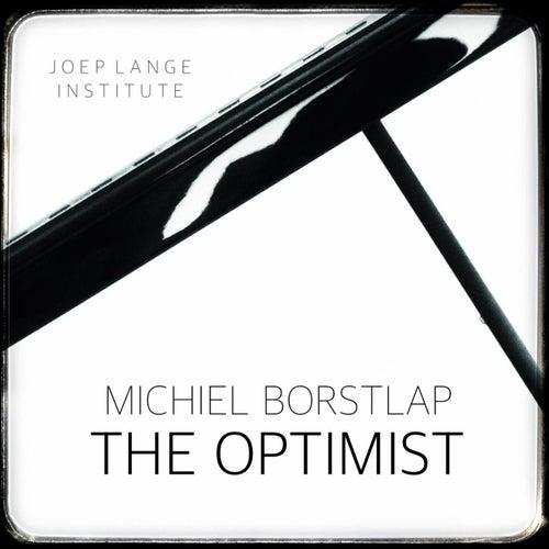 The Optimist by Michiel Borstlap