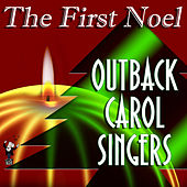 The First Noel by Outback Carol Singers