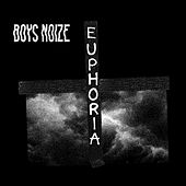 Euphoria (feat. Remy Banks) by Boys Noize