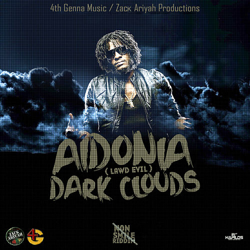 Dark Clouds - Single by Aidonia