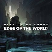 Edge of the World by Miracle Of Sound
