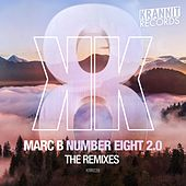 Number Eight 2.0. (The Remixes) by Marc B
