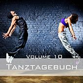 Tanztagebuch, Vol. 10 by Various Artists