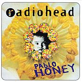 Pablo Honey by Radiohead