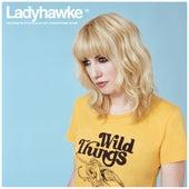 Wild Things von Ladyhawke