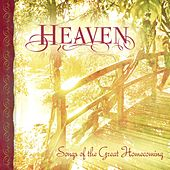 Heaven: Songs of the Great Homecoming by Various Artists