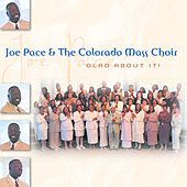 Glad About It by Colorado Mass Choir