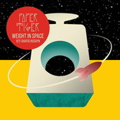 Weight in Space by Paper Tiger