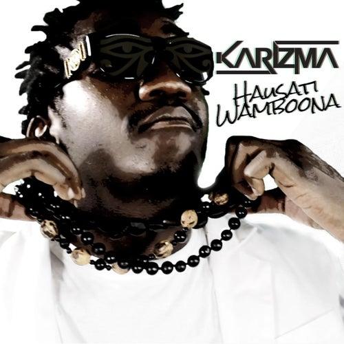 Hausati Wamboona by Karizma