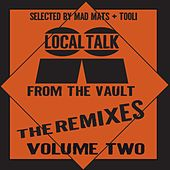 Local Talk from the Vault - The Remixes, Vol. 2 by Various Artists