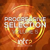 Infrasonic Progressive Selection, Vol. 5 - EP by Various Artists