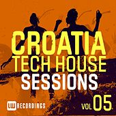 Croatia Tech House Sessions, Vol. 5 - EP by Various Artists
