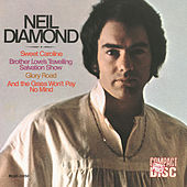 Sweet Caroline-Brother Love's Travelling Salvation Show by Neil Diamond